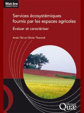 Services écosystémiques fournis par les espaces agricoles - Évaluer et caractériser
