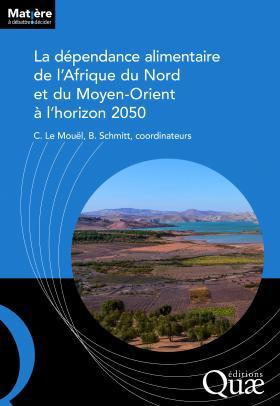La dépendance alimentaire de l'Afrique du Nord et du Moyen-Orient à l'horizon 2050