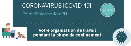 coronavirus covid-19 : point d'information RH du 18 mars